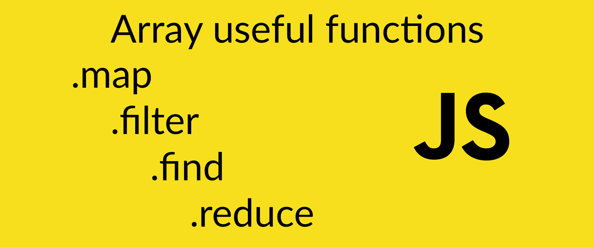 javascript-useful-array-functions-map-filter-find-and-reduce